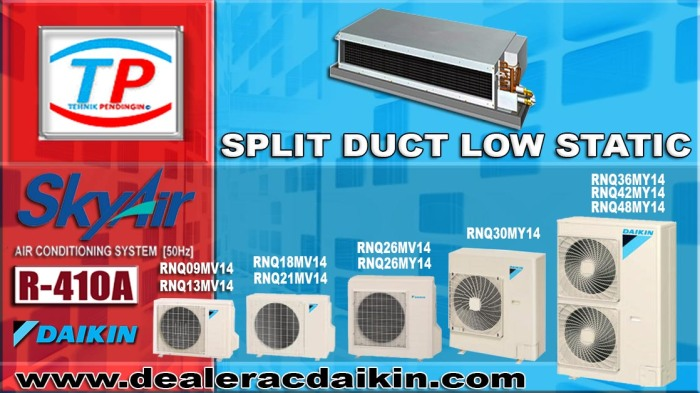 SPLIT DUCT  LOW STATIC