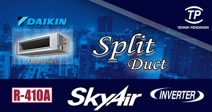 DAIKIN SPLIT DUCT INVERTER
